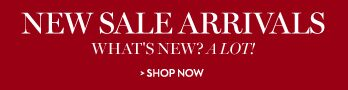 New Sale Arrivals | What's New? A Lot! | Shop Now