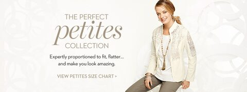 The Perfect Petites Collection | Exactly proportioned to fit, flatter, and make you look amazing | View petites size chart