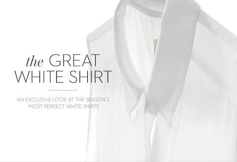 the GREAT WHITE SHIRT | AN EXCLUSIVE LOOK AT THE SEASON'S MOST PERFECT WHITE SHIRTS