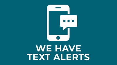 We Have Text Alerts