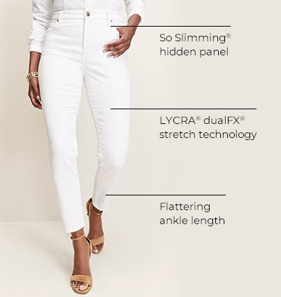 So Slimming hidden panel. LYCRA dualFX stretch technology. Flattering ankle length.