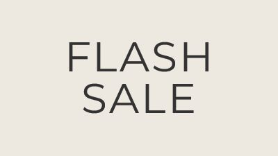 Flash Sale, 50% Off Select Styles