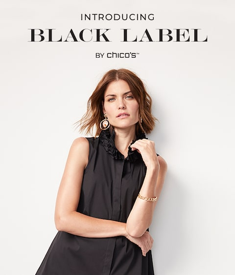 Introducing Black Label By Chicos