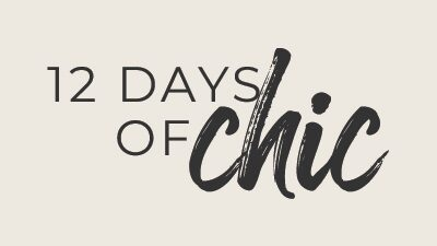 12 Days Of Chic